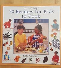 50 RECIPES FOR KIDS TO COOK  ~ Judy William~ Hardback 1996 ~ Very Good Condition