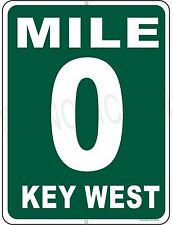MILE MARKER 0 KEY WEST HWY 1  aluminum sign, florida keys, conch republic 9x12