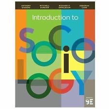 Introduction To Sociology by Anthony Giddens Carr Deneier 9th Edition