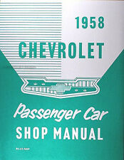 Best 1958 Chevy Repair Shop Manual 58 Impala Bel Air Biscayne Delray Nomad Wagon