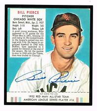 1952 Red Man Baseball reprint BILL PIERCE but real autographed White Sox card