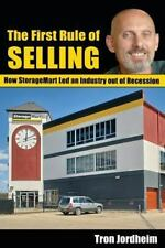 The First Rule of Selling: How Storagemart Led an Industry Out of Recession