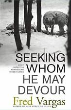 Seeking Whom He May Devour: Chief Inspector Adamsberg Investigates (Ch-ExLibrary