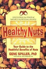Healthy Nuts: Your Guide to the Healthful Benefits of Nuts-ExLibrary
