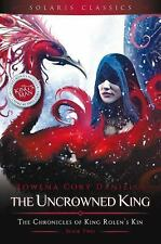 King Rolen&#39s Kin: The Uncrowned King 2 by Rowena Cory Daniells (2016,...