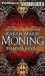 Fever Ser.: Shadowfever 5 by Karen Marie Moning (2011, CD, Unabridged)