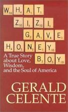 What Zizi Gave Honeyboy: A True Story About Love, Wisdom, and the Soul of