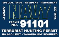 TERRORIST UNITED STATES US NAVY HUNTING PERMIT VINYL DECAL DECALS STICKER