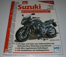 Reparaturanleitung Suzuki GSF 650 Bandit + S ab 2007 mit und ohne ABS NEU!