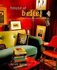 House of Belief: Creating Your Own Personal Style Katillac, Kelee Hardcover