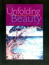 Unfolding Beauty: Celebrating California's Landscapes (California Lega-ExLibrary