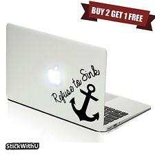 Macbook Air Pro Vinyl Skin Sticker Decal Refuse To Sink Anchor Quote Words m686