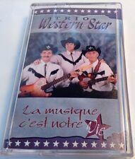 TRIO WESTERN STAR Tape Cassette LA MUSIQUE C EST NOTRE VIE Octave Musique Canada