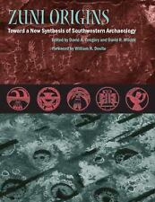 NEW - Zuni Origins: Toward a New Synthesis of Southwestern Archaeology