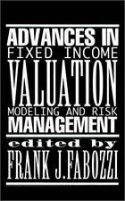 Advances in Fixed Income Valuation Modeling and Risk Management (Frank J. Fabozz