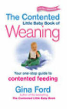Gina Ford Contented Little Baby Book of Weaning: Your One-Stop Guide to Contente