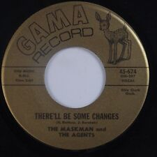 MASKMAN & AGENTS: There'll be Some Changes GAMA Harmon Bethea FUNK Soul 45 Hear
