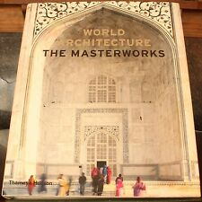 World Architecture THE MASTERWORKS By Will Pryce 2008