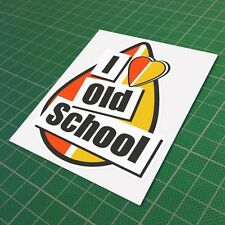 I Love Old School Decal Vinyl Funny Car Window JDM Euro Sticker 150 mm 6''