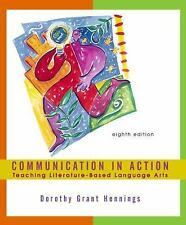Communication in Action: Teaching Literature-Based Language Arts