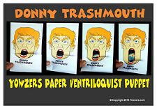 Ventriloquist TRUMP Paper Puppet Head - Donny Trash Can Mouth!