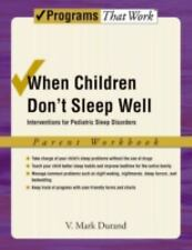 When Children Don't Sleep Well: Interventions for Pediatric Sleep Disorders Pare