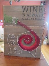 """Primitives By Kathy Wooden Sign """"Wine Is Always A Good Idea"""""""