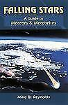 Falling Stars: A Guide to Meteors and Meteorites (Astronomy)-ExLibrary
