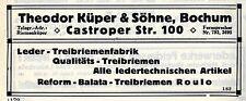 Theodor Küpper & Söhne Bochum LEDER-TREIBRIEMENFABRIK Historische Reklame 1925