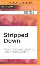 Stripped Down : Lesbian Sex Stories by Tristan Taormino (editor) and Eileen...