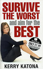 Survive the Worst and Aim for the Best: How to Get Your Life Back on Track by...