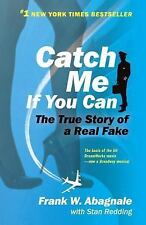 Catch Me If You Can by Stan Redding and Frank W. Abagnale (2000, Paperback,...