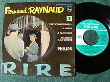 """FERNAND RAYNAUD 3 : C'est étudié pour! Taxiphone - 7"""" 45T PHILIPS 432.037"""