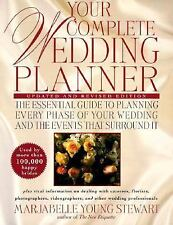 Your Complete Wedding Planner : For the Perfect Bride and Groom-to-Be by Marj...