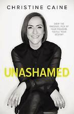 Unashamed: Drop the Baggage, Pick Up Your Freedom, Fulfill Your Destiny by...
