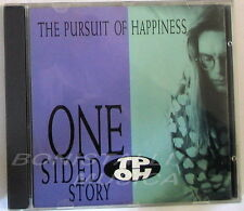 THE PURSUIT OF HAPPINESS - ONE SIDED STORY - CD Nuovo Unplayed