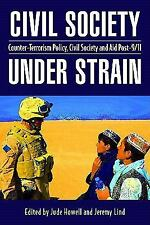Civil Society Under Strain: Counter-Terrorism Policy, Civil Society and Aid Post