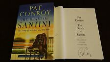 Signed Pat Conroy Book The Death of Santini Story of Father Son 1/1 HC DJ RIP