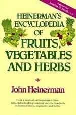 Heinerman's Encyclopedia of Fruits, Vegetables and Herbs by John Heinerman