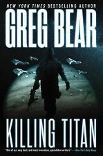 War Dogs: Killing Titan 2 by Greg Bear (2015, Hardcover)