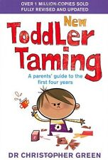 New Toddler Taming: The world's bestselling parenting guide fully revised and u