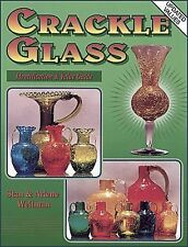 Collectors Guide to Crackle Glass by Arlene Weitman and Stan Weitman (1995)