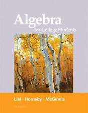 Algebra for College Students by Terry McGinnis, John Hornsby and Margaret L. Lia
