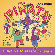 PINATA & More! Bilingual Songs For Children CD Spanish/English Sarah Barchas