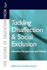 Tackling Disaffection and Social Exclusion (Future of Education from-ExLibrary