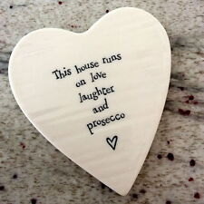 East Of India Porcelain Heart Coaster This House Runs on Love Laughter Prosecco