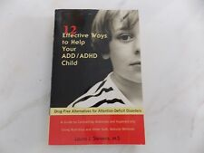 12 Effective Ways to Help Your ADD/ADHD Child Drug-Free Alternatives Paperback