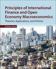 Principles of International Finance and Open Economy Macroeconomics: Theories, A