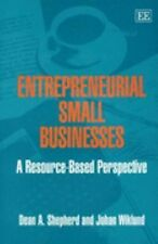 Entrepreneurial Small Businesses: A Resource-based Perspective
