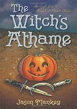 The Witch's Athame by Jason Mankey